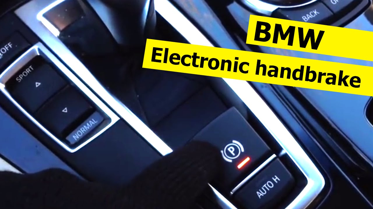 Electronic Handbrake In Bmw F10 How Does It Works Youtube