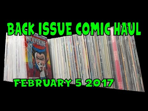 Back Issue Comic Haul February 5 2017 (Remastered)