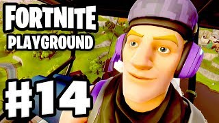 Playground Highlights and Funny Moments! - Fortnite - Gameplay Part 14