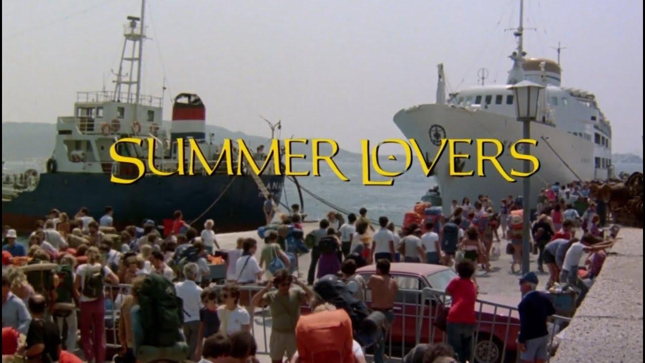 SUMMER LOVERS (1982) - YouTube  |Summer Lovers 1986