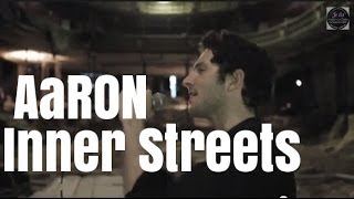 "AaRON ""Inner Streets"" unplugged"