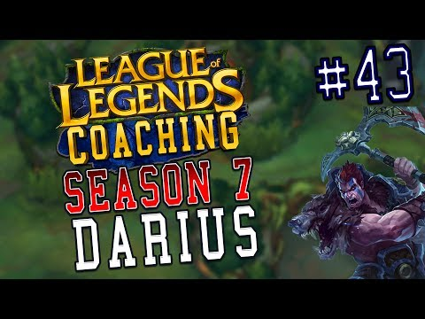 S7 LoL Coaching #43 - Darius Top (Silver)