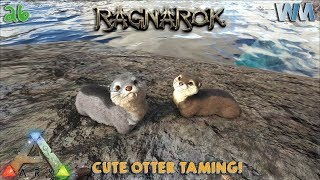 Ark Ragnarok EP26 - Otter Taming Ragnarok! (GamePlay)