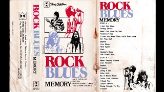 ROCK BLUES MEMORY [Full Album]HQ
