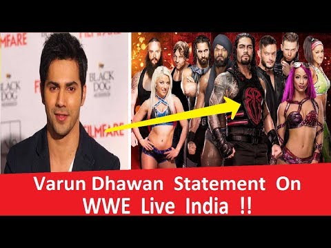 Breaking News !! Bollywood Star Varun Dhawan Statement On WWE Live India