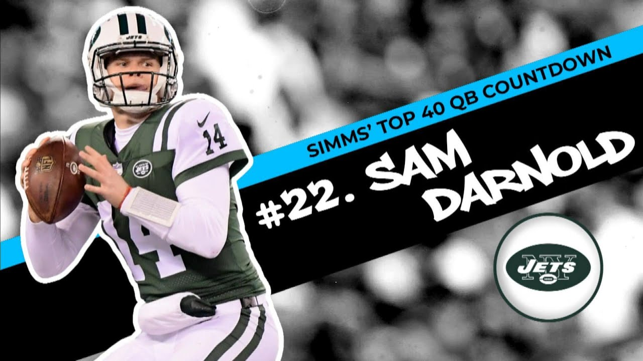 Chris Simms Top 40 Qbs Sam Darnold Takes No 22 Spot Chris Simms Unbuttoned Nbc Sports