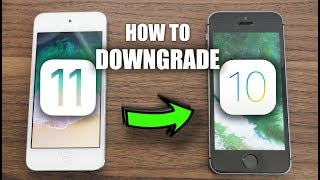 How to Downgrade iOS 11 back to iOS 10