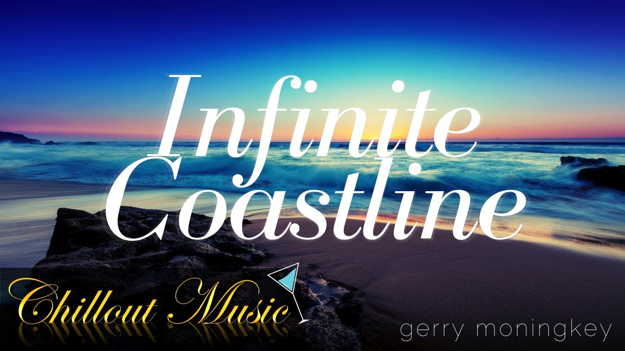 Infinite Coastline - Relaxing Chillout Ambient Background Music (No Copyright) | Gerry Moningkey