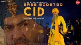 CID Bass Boosted Dhadi Tarsem Singh Moranwali New Punjabi Songs 2019