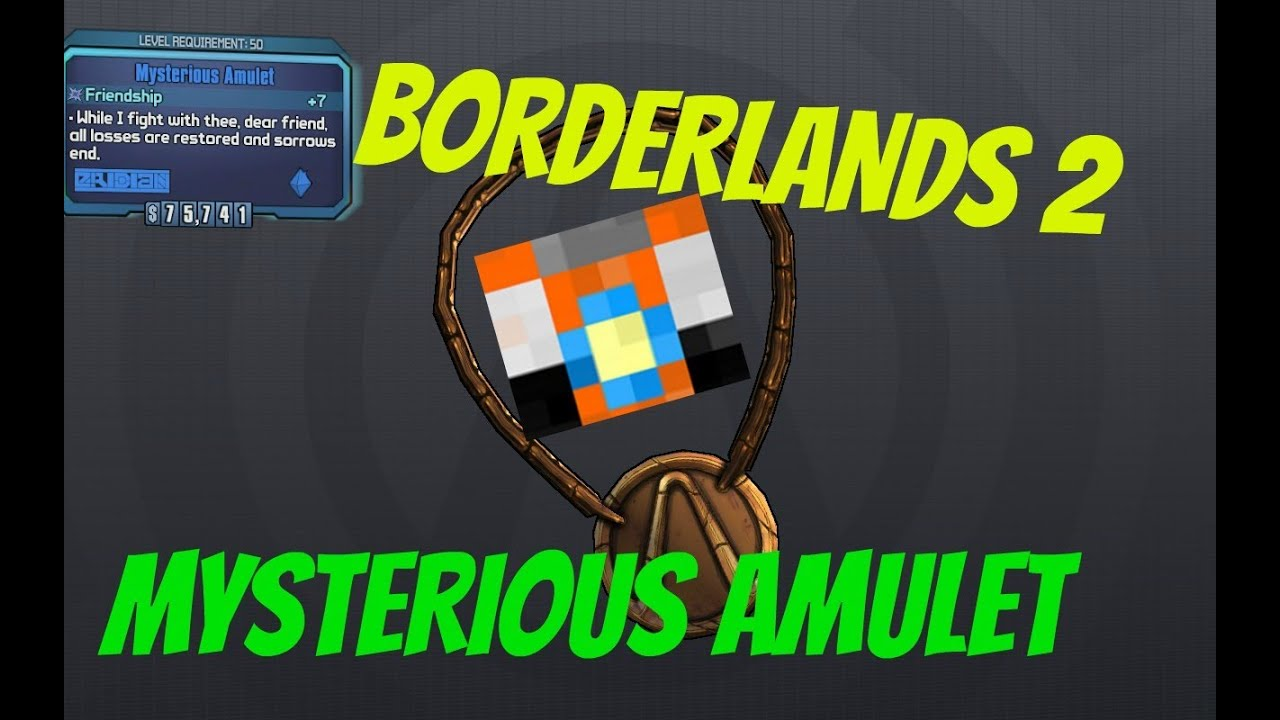 Tiny Tina's Assault on Dragon Keep - Mysterious Amulet - Borderlands 2