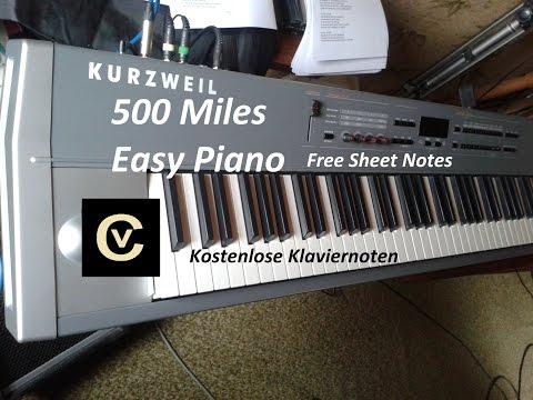 500 Miles Easy Piano Free Sheet Notes - Noten kostenlos