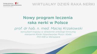 Rak Nerki | Nowy program leczenia raka nerki w Polsce