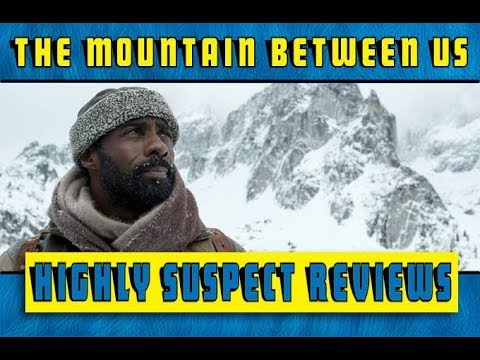 Highly Suspect Reviews: The Mountain Between Us