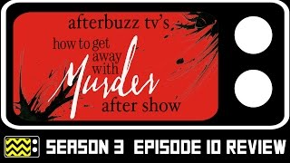 How To Get Away With Murder Season 3 Episode 10 Review & After Show   AfterBuzz TV