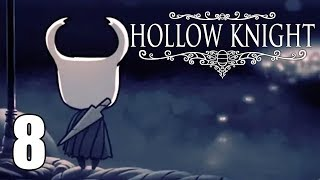 Colosseum of Fools - Hollow Knight Gameplay - Part 8 thumbnail