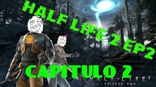 Half Life 2 .Ep2 Cap#2🎮 Andy GerCas 👽