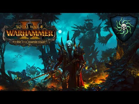 VAMPIRE COAST DLC Trailer, Analysis, Units, Legendary Lords, and Lore - Total War Warhammer 2