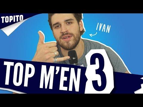 Top m'en 3 : Ivan