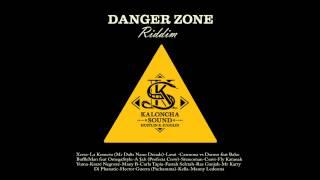 KALONCHA SOUND feat. MANNY B - Falsos Rastas - DANGER ZONE RIDDIM