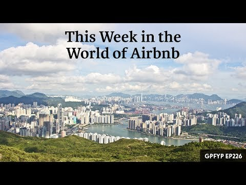 Airbnb Hosting EP 226: This Week in the World of Airbnb