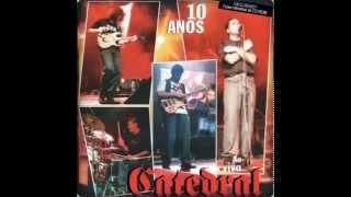 08 - Cathedral song / Catedral (1998) Catedral 10 anos - Ao vivo (CD Acústico)