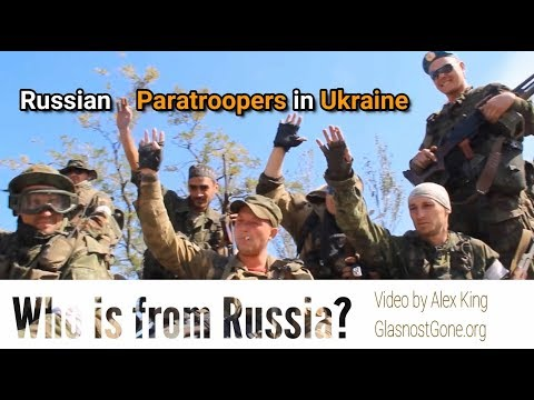 Revealing Russian Federation Paratroopers in Ukraine