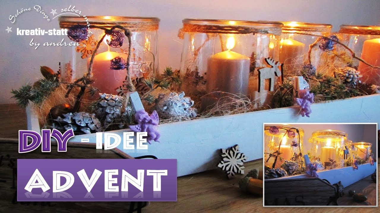 Deko Ideen Advent Diy Deko Idee Für Den Advent Kreativstattandrea Diy