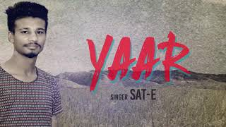 Yaar (Audio Poster) Sat - E  | White Hill Music | Releasing on 15th Aug
