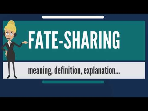What is FATE-SHARING? What does FATE-SHARING mean? FATE-SHARING meaning, definition & explanation