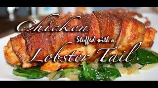 Chicken Breast Stuffed With A Lobster Tail! Tasty Tuesday #13