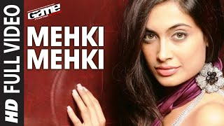 """Mehki Mehki"" Full Song (HD)  