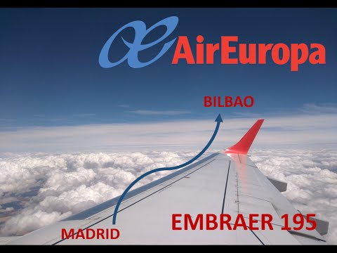 ✈Flight Report✈: Air Europa ERJ195 Madrid - Bilbao [Full Flight]