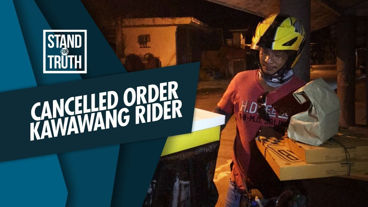 Cancelled order, kawawang rider | Stand for Truth