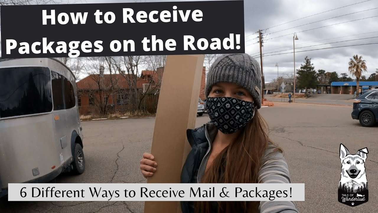 6 Ways to Receive Packages while Traveling: Ordering Online while Living in a RV!