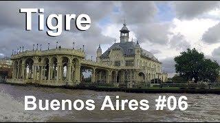 TIGRE │ Buenos Aires │ #06