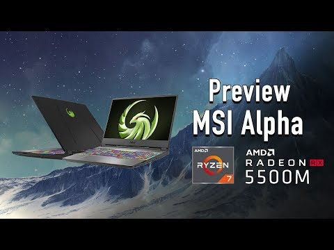 Preview -  MSI Alpha 15 สเปก AMD Ryzen 7 การ์ดจอ RX 5500M รุ่นแรกของโลก แรงลื่นคุ้ม ราคา 27,900 บาท