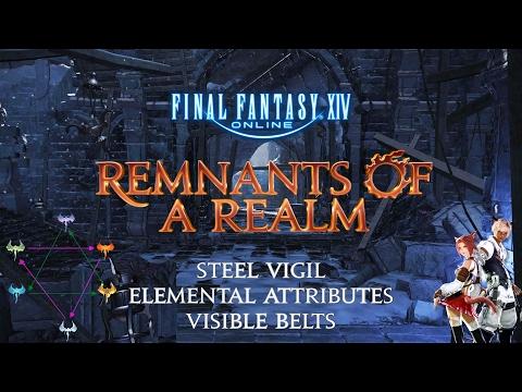 Remnants of a Realm | Episode II | Steel Vigil, Elemental Resistance & Belts