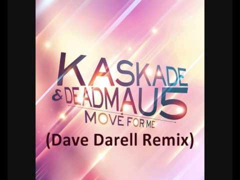 Kaskade & Deadmau5 - Move For Me (Dave Darell Remix)