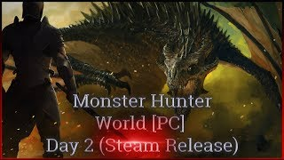 ♟Monster Hunter World [????????] w/ ???????????????? [Steam Release] Second Day - The Story of Elder