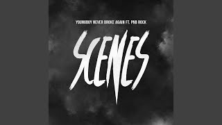 Scenes (feat. PnB Rock)