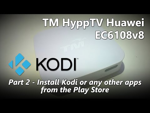 Part 2 - How to install Kodi (XBMC) on TM HyppTV Huawei EC6108v8 IPTV Set-Top Box