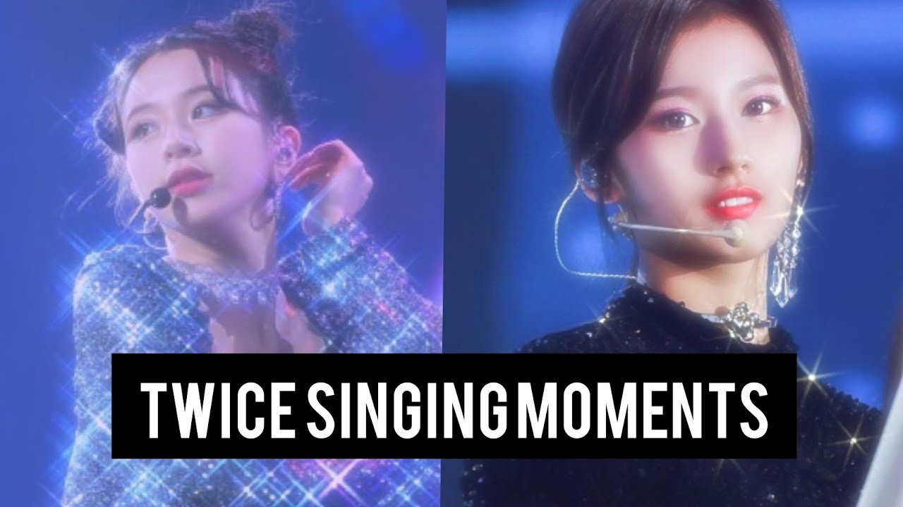 TWICE singing moments that i think about a lot