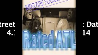 Rated ATL Mixtape Soundtrack Promo