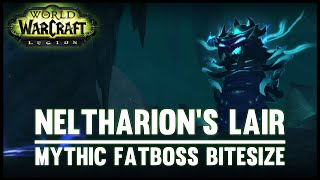 Neltharion's Lair Mythic Guide - Fatboss Bitesize