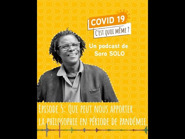 Episode 5  - COVID19 et Philosophie