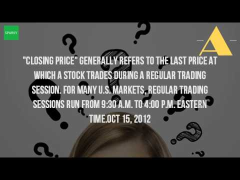 What Is The Closing Price In The Stock Market?