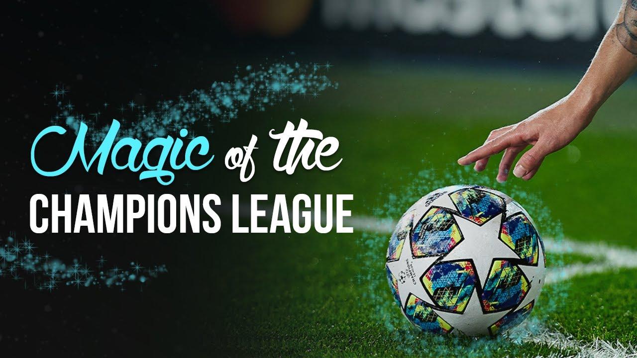 Magic of the Champions League.