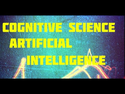 Science Documentary: Cognitive science , a documentary on mind processes, artificial intelligence