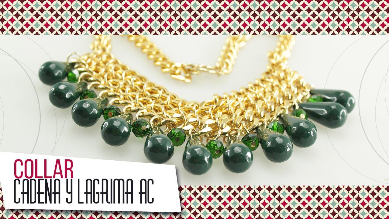 779984d57e17 Como hacer collar de cadena y lágrima acrílica verde