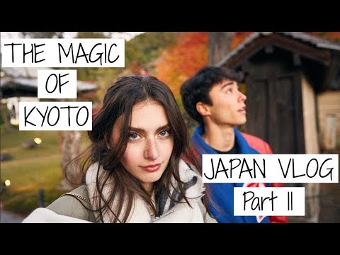 The MAGIC of KYOTO, JAPAN | Japanese Travel Vlog - Part 2 |